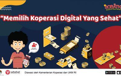 Memilih Koperasi Digital Yang Sehat